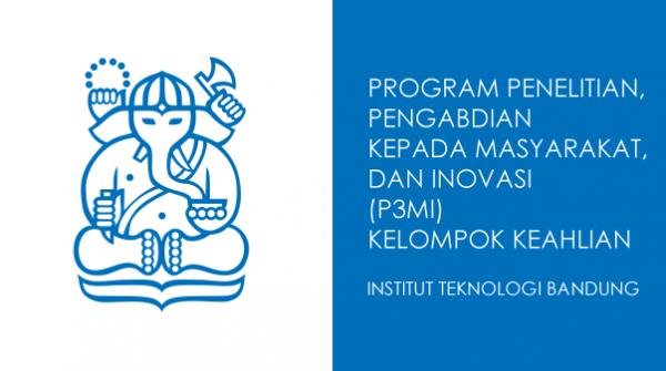 Penerimaan Proposal Kegiatan Program P3MI ITB Tahun 2020