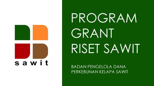 Call for Proposal – Program Penelitian dan Pengembangan Sawit 2019