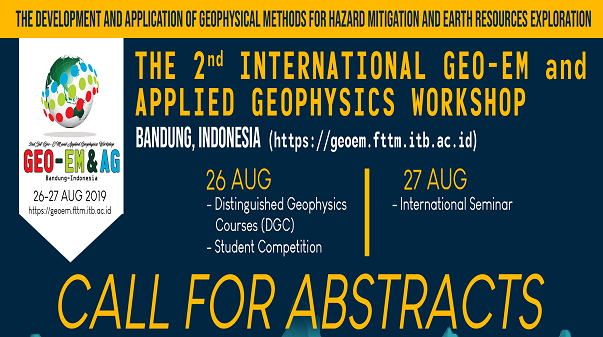 Call for Abstracts : The 2nd International Workshop of Geo-EM & AG  2019