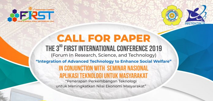 Call for Paper – The 3rd First (Forum in Research, Science, and Technology) International Conference 2019
