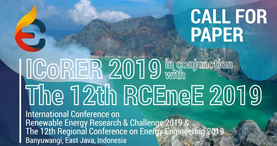 ITS-International Conference on Renewable Energy Research and Challange 2019 and The 12th Regional Conference on Energy Engineering (RCEneE)
