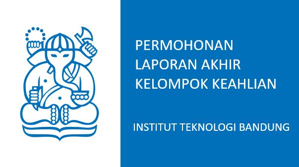 Permohonan Laporan Kelompok Keahlian (KK) Tahun 2019