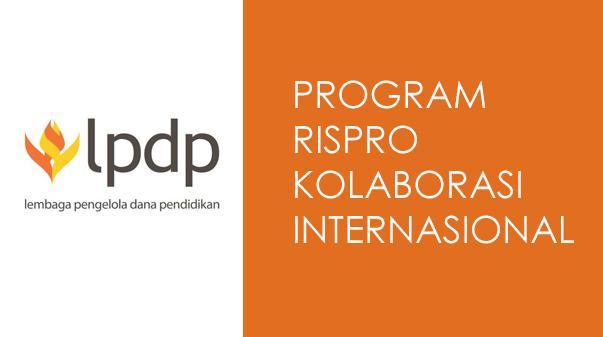 Perpanjangan Waktu Penerimaan Proposal Program RISPRO Kolaborasi Internasional Tahun 2020