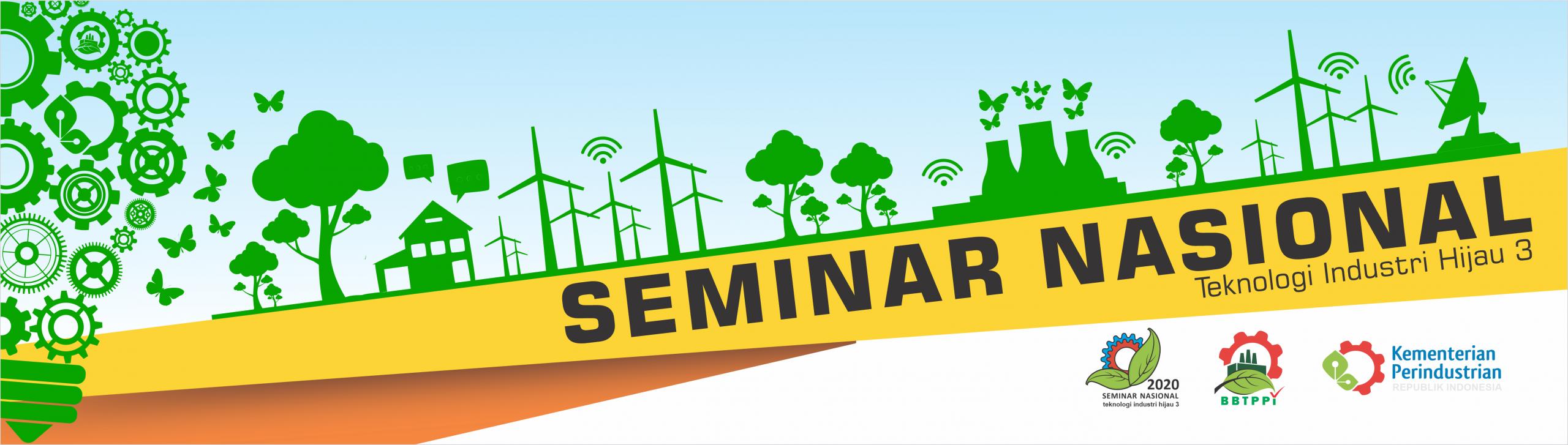 Kemenperin – Seminar Nasional Teknologi Industri Hijau 3 (SNTIH 3)