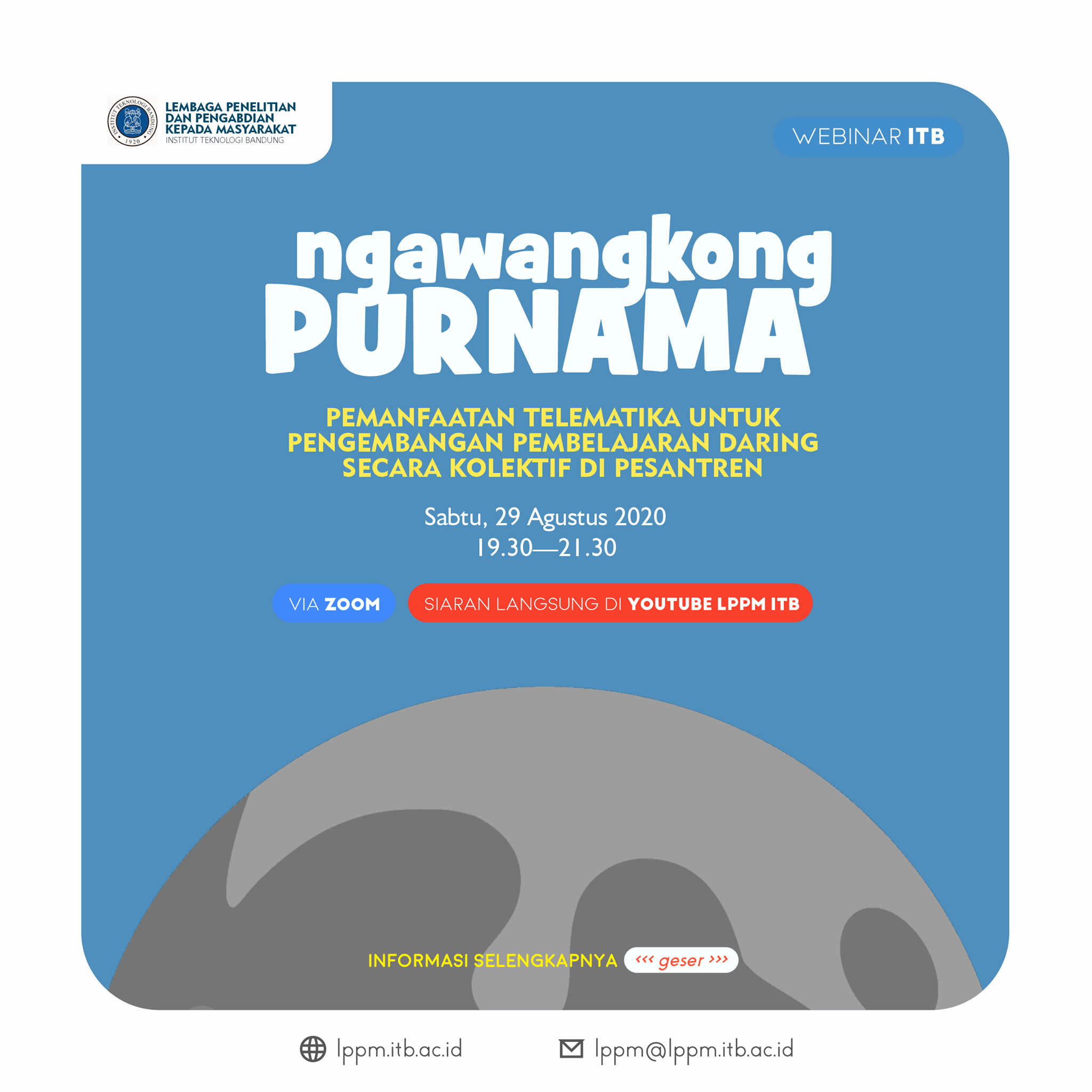 [WEBINAR ITB] Ngawangkong Purnama: Diskusi Santai Berbagi Pengetahuan, Perencanaan, dan Pengalaman bersama Pakar di bawah Cahaya Purnama