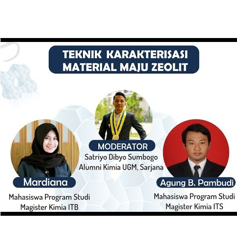 [WEBINAR ITB] Teknik Karakterisasi Material Maju Zeolit (Ikatan Zeolit Indonesia)