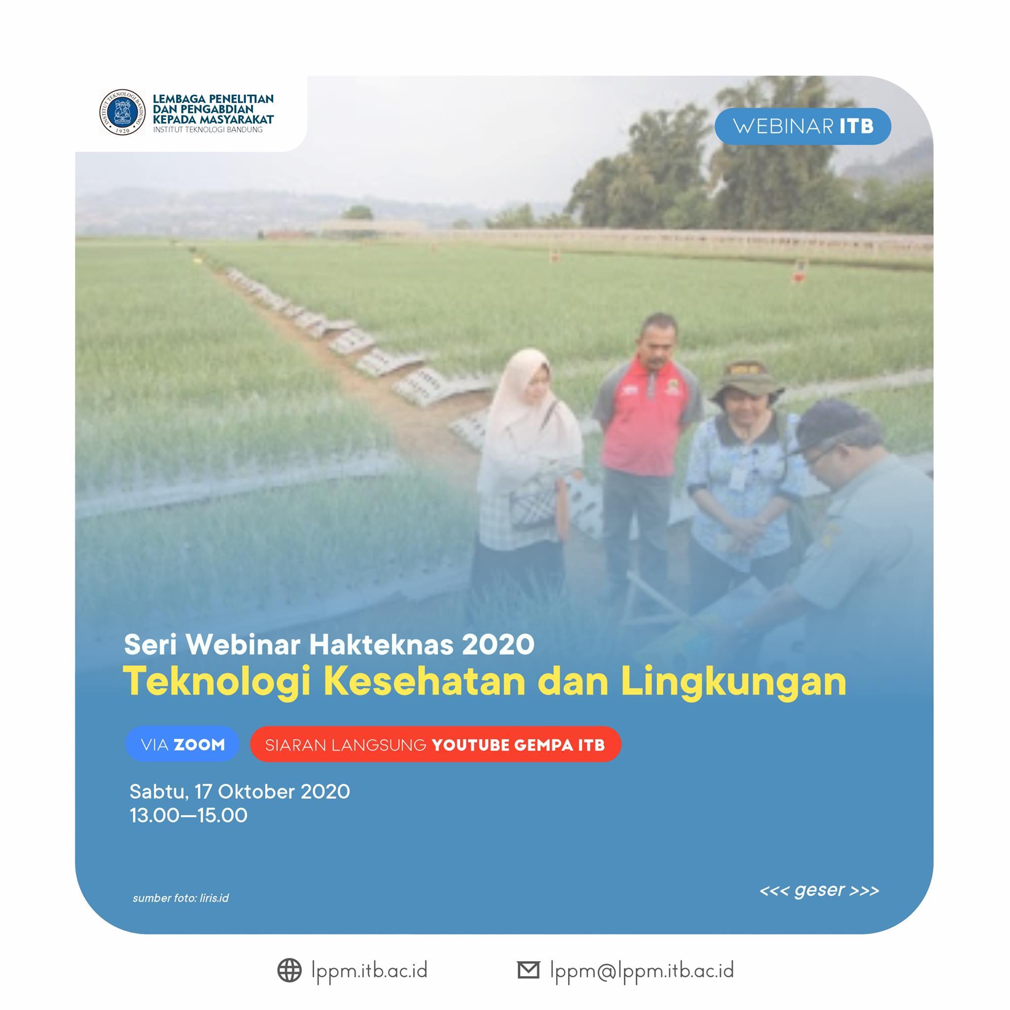 [WEBINAR] Hakteknas 2020 : Teknologi Kesehatan dan Lingkungan
