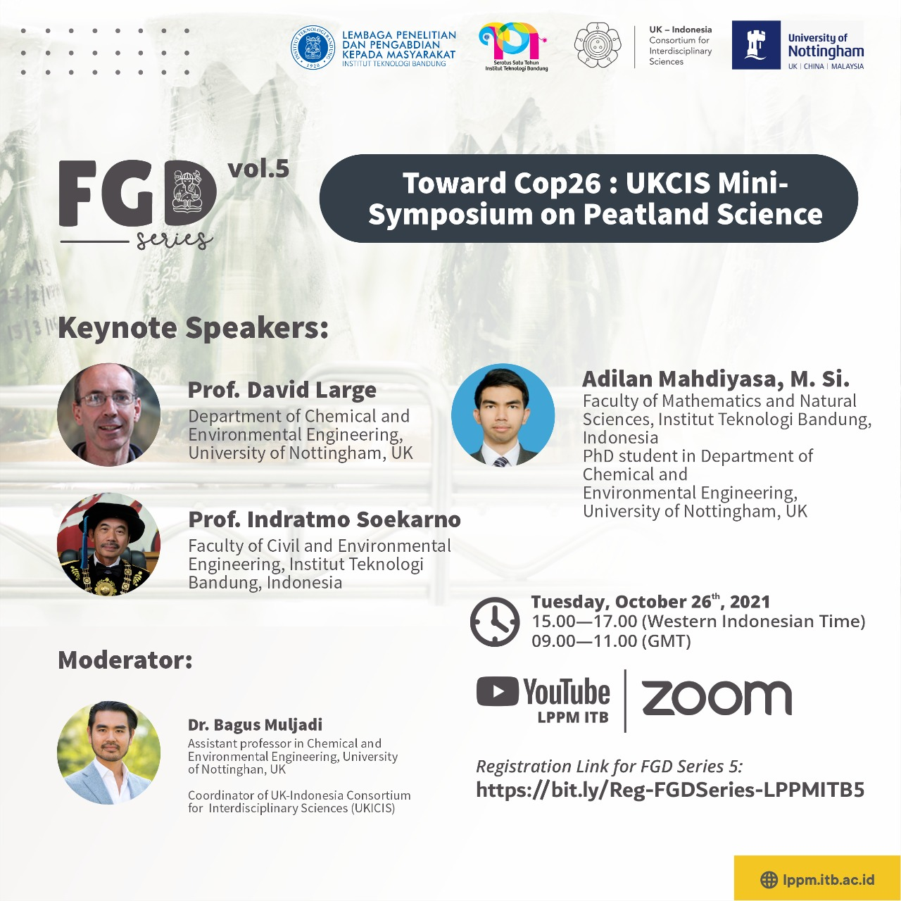 "Focus Group Discussion LPPM ITB Vol.5 ""Toward Cop26 : UKCIS Miny-Symposium on Peatland Science"""